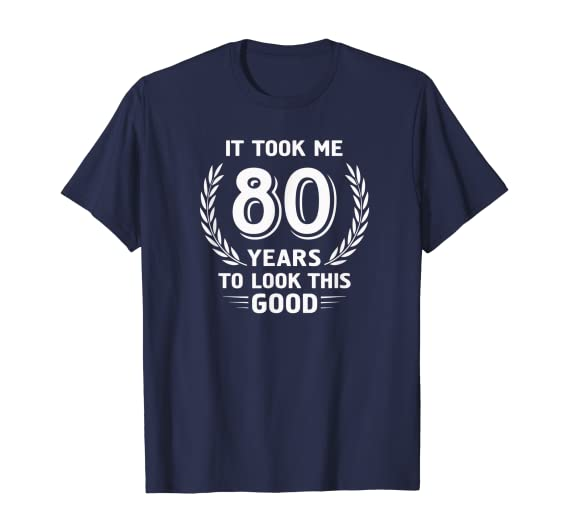 80th-birthday-gifts-t-shirt