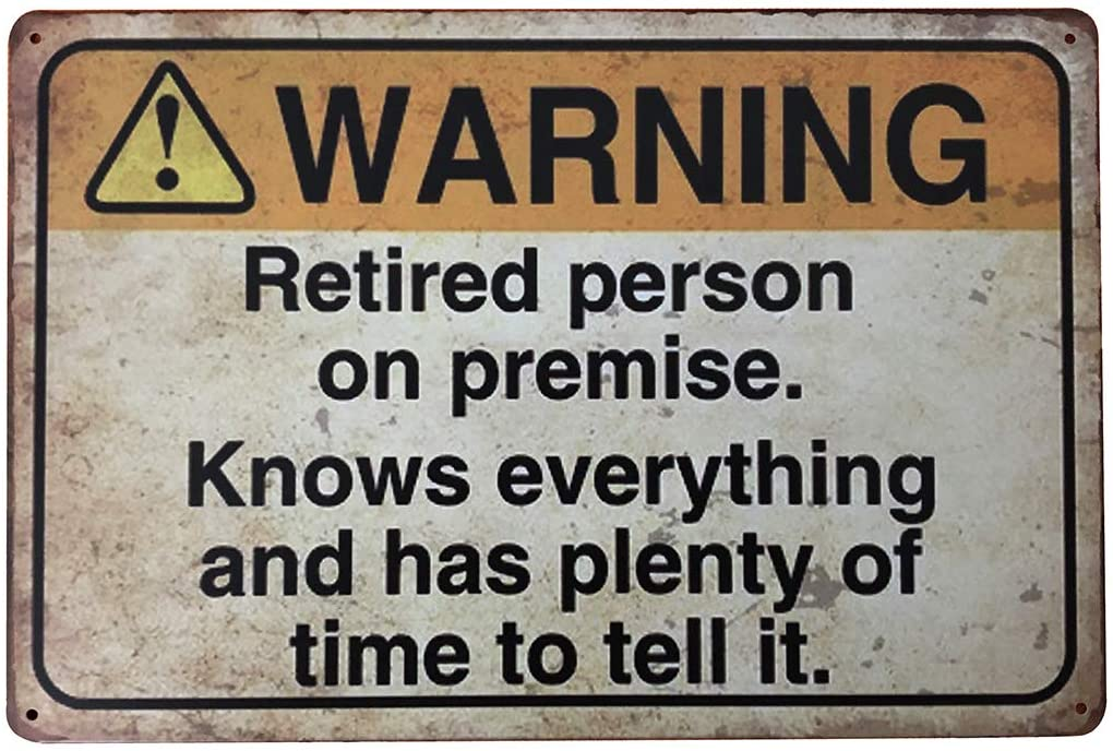 funny-retirement-gifts-retired-warning-sign