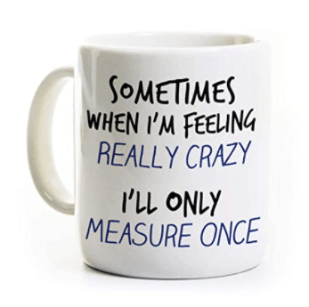 gifts-for-woodworkers-measure-once-coffee-mug