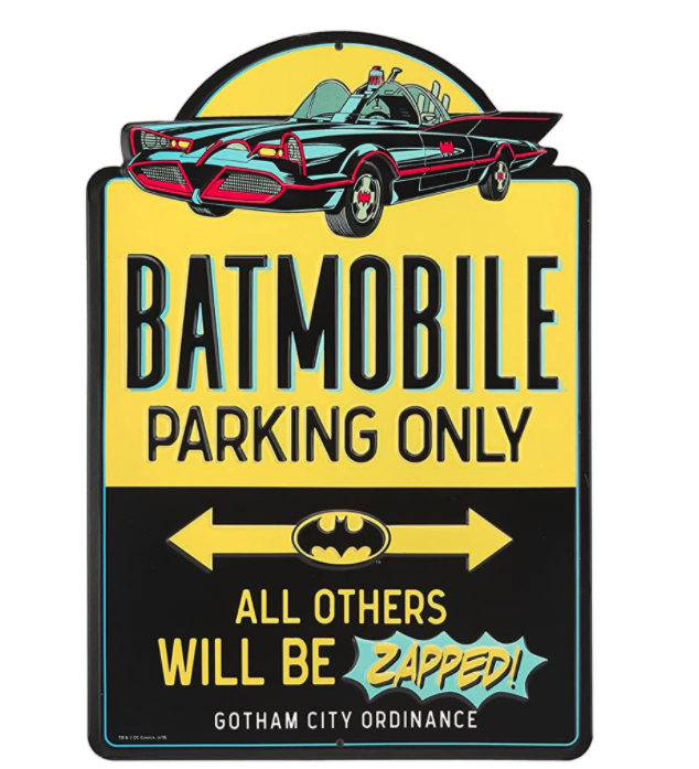 batman-gifts-batmobile-parking-only-sign