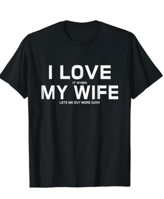 gun-gifts-i-love-my-wife-t-shirt