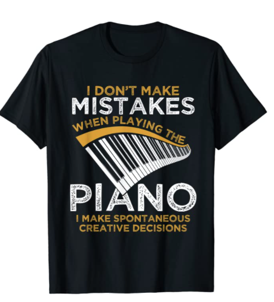 piano-gifts-mistakes-t-shirt